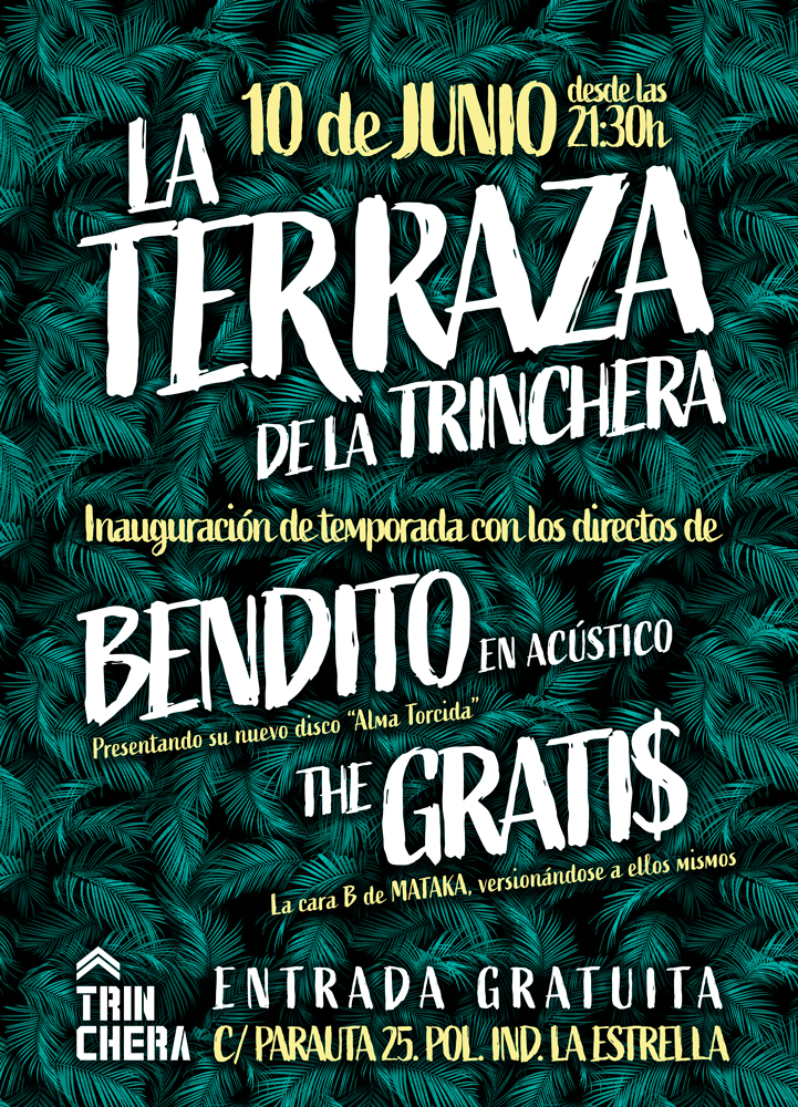 cartel-terraza-trinchera-bendito-y-the-gratis